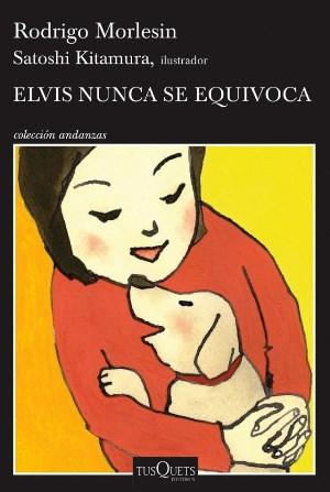 Portada de Elvis nunca se equivoca, la obra de Rodrigo Morlesin.