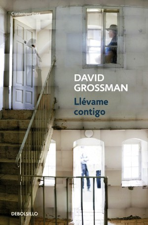 "La portada del libro ""Llévame contigo"", de David Grossman."