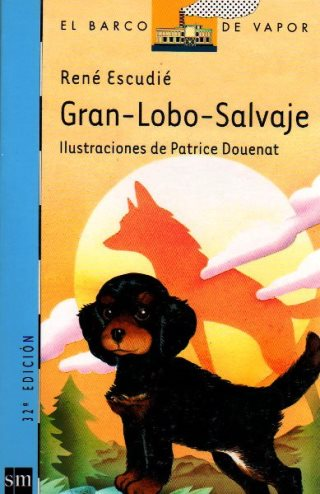 Gran lobo salvaje, la obra de René Escudié.