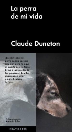 """El libro """"La perra de mi vida"""", de Claude Duneton."""