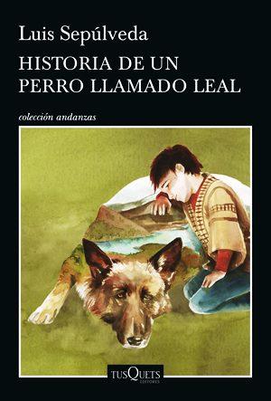 Portada de Historia de un perro leal, de Luis Sepúlveda.