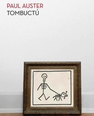 """Portada de """"Tombuctú"""", el libro de Paul Auster."""