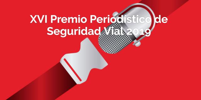 Portada XVI Premio Periodístico de Seguridad Vial 2019 de Fundación Línea Directa